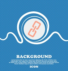link icon sign Blue and white abstract background vector image
