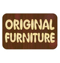 Original furniture wood art inlay lettering vector
