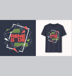 Renegade abstract geometric graphic t-shirt vector