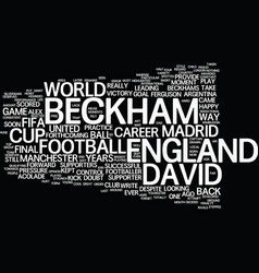 The life of david beckham text background word vector