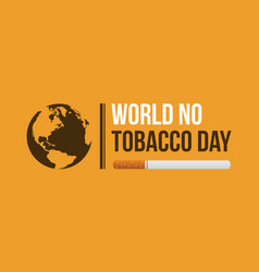 World no tobacco day on yellow background vector