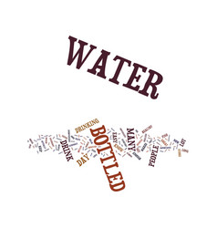 Go for bottled water text background word cloud vector