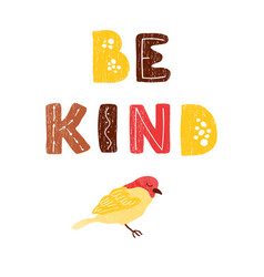 Hand drawn lettering - be kind vector