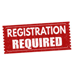 Registration required sign or stamp vector