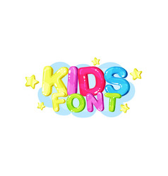 kids font bright glossy colorful logo vector image