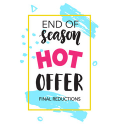 sale banner end of season hot offer vector image