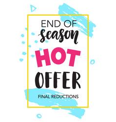 Sale banner end of season hot offer vector