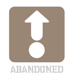 abandoned conceptual graphic icon vector image
