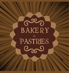 Bakery and pastries brown background vector