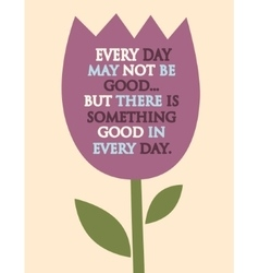 Flower with a quote vector