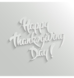 Happy thanksgiving day 3d calligraphic text vector
