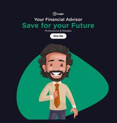 banner design your financial advisor vector image