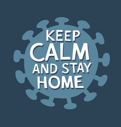 Keep calm and stay home hand drawn typography vector