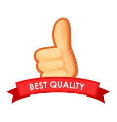 sign best quality - emblem with thumb up vector image