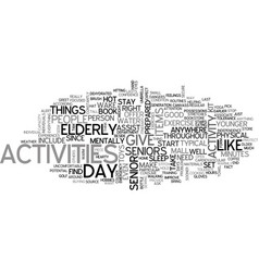 Activities for seniors what to do on a typical vector