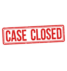case closed sign or stamp vector image