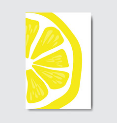 Cut lemon template card slice fresh fruit poster vector