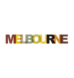 Melbourne phrase overlap color no transparency vector