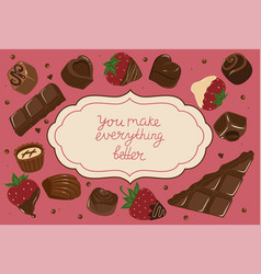 postcard with chocolates and inscription you vector image