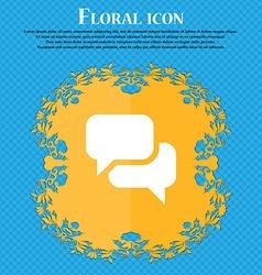 Speech bubble Think cloud Floral flat design on a vector image