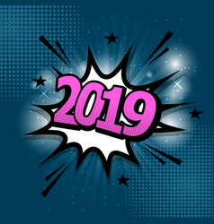 2019 comic text speech bubble on blue background vector image