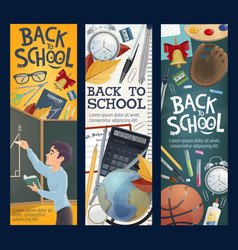 Back to school education banners with stationery vector