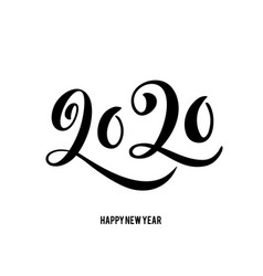 happy new year 2020 card with hand drawn lettering vector image