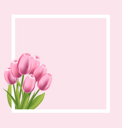 Realistic tulips flower frame blank template for vector