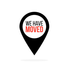 we have moved map location pointer black and red vector image