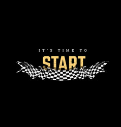 checkered flag with the word start t-shirt design vector image
