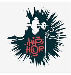 Hip hop design with a graffiti spray can baloon vector