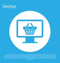 Blue computer monitor with shopping basket icon vector