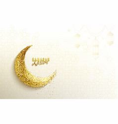 Ramadan greeting with glitter islamic crescent vector
