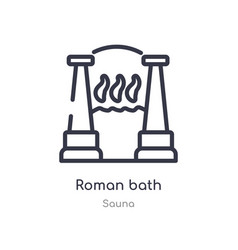 Roman bath outline icon isolated line from sauna vector