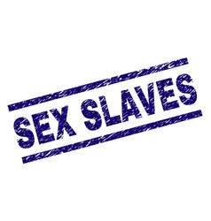 Scratched textured sex slaves stamp seal vector