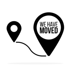 weve moved moving office sign clipart image vector image