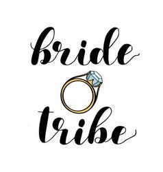 Bride tribe brush lettering on white vector