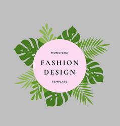 Monstera palm tropical leaves fashion design card vector