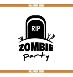 Zombie party tomb badge vector