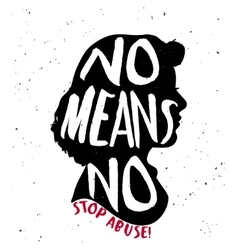 No means no quote on woman silhouette vector image vector image