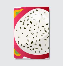 Cut pitahiya template card slice fresh fruit vector