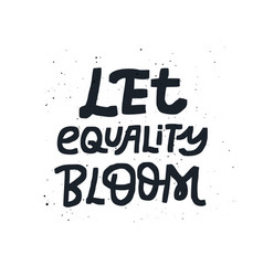 equal rights activist hand drawn message vector image