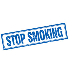 Stop smoking blue square grunge stamp on white vector