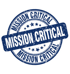 Mission critical blue grunge stamp vector