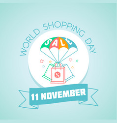 11 november world shopping day vector image