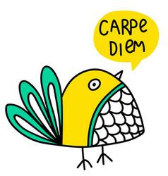Carpe diem lettering and bird doodle vector