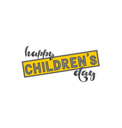 Happy childrens day - with hand vector