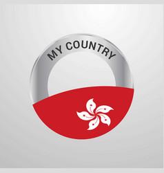 Hongkong my country flag badge vector