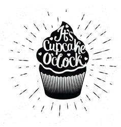 It is Cupcake Oclock vector