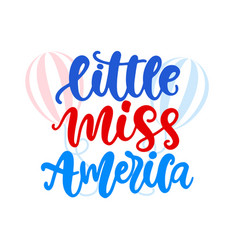 little miss america hand written ink lettering vector image